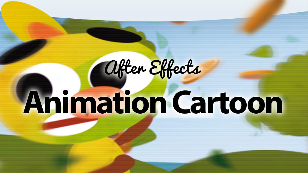 After Effects - Animation de type cartoon