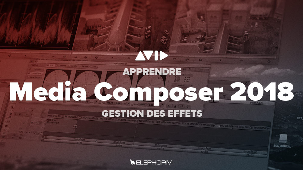 Apprendre Avid Media Composer 2018