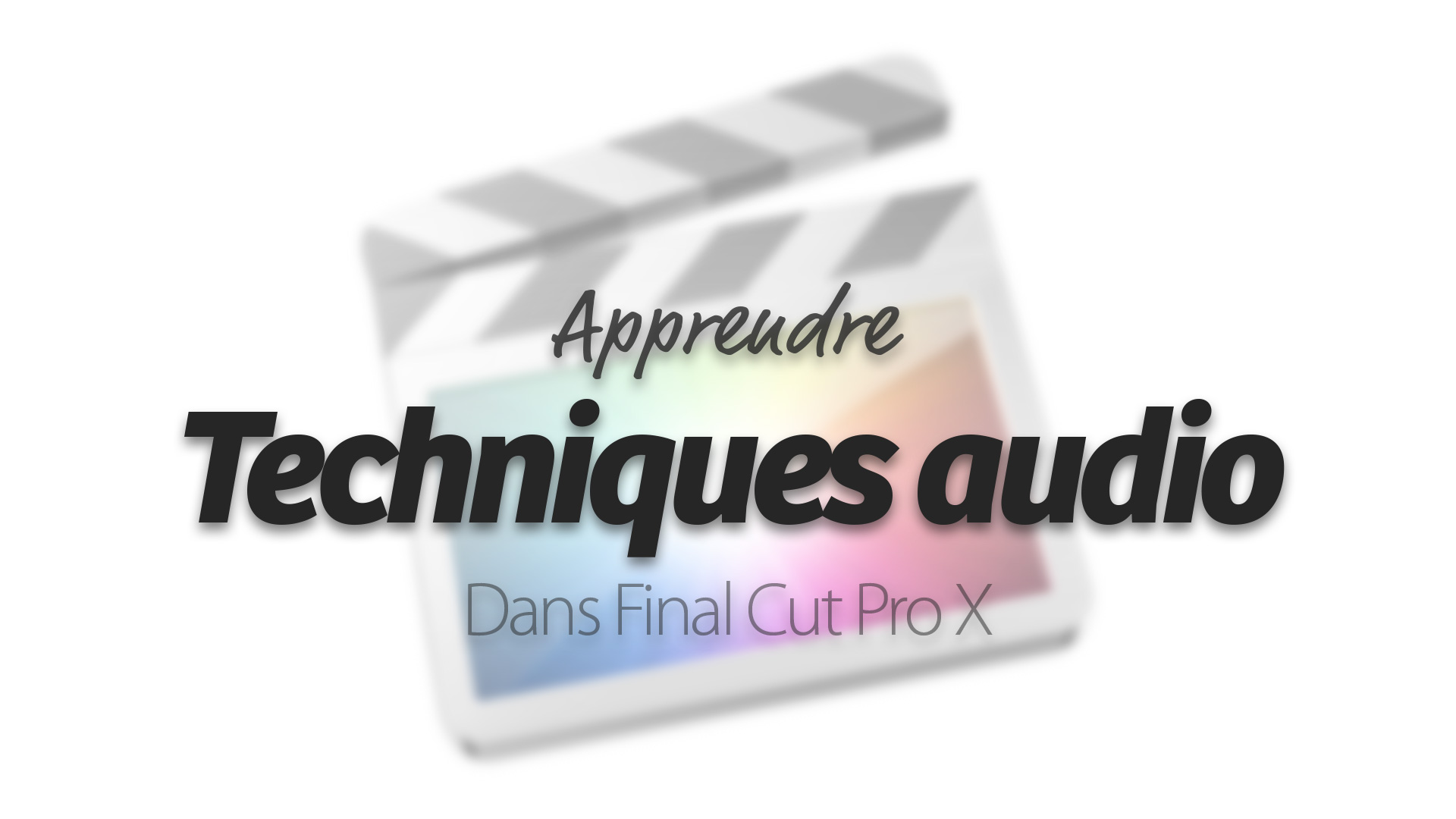 Apprendre Final Cut Pro X