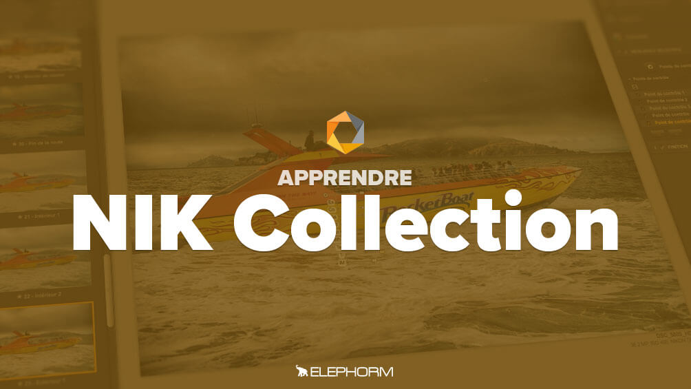 Apprendre Nik Collection 2018