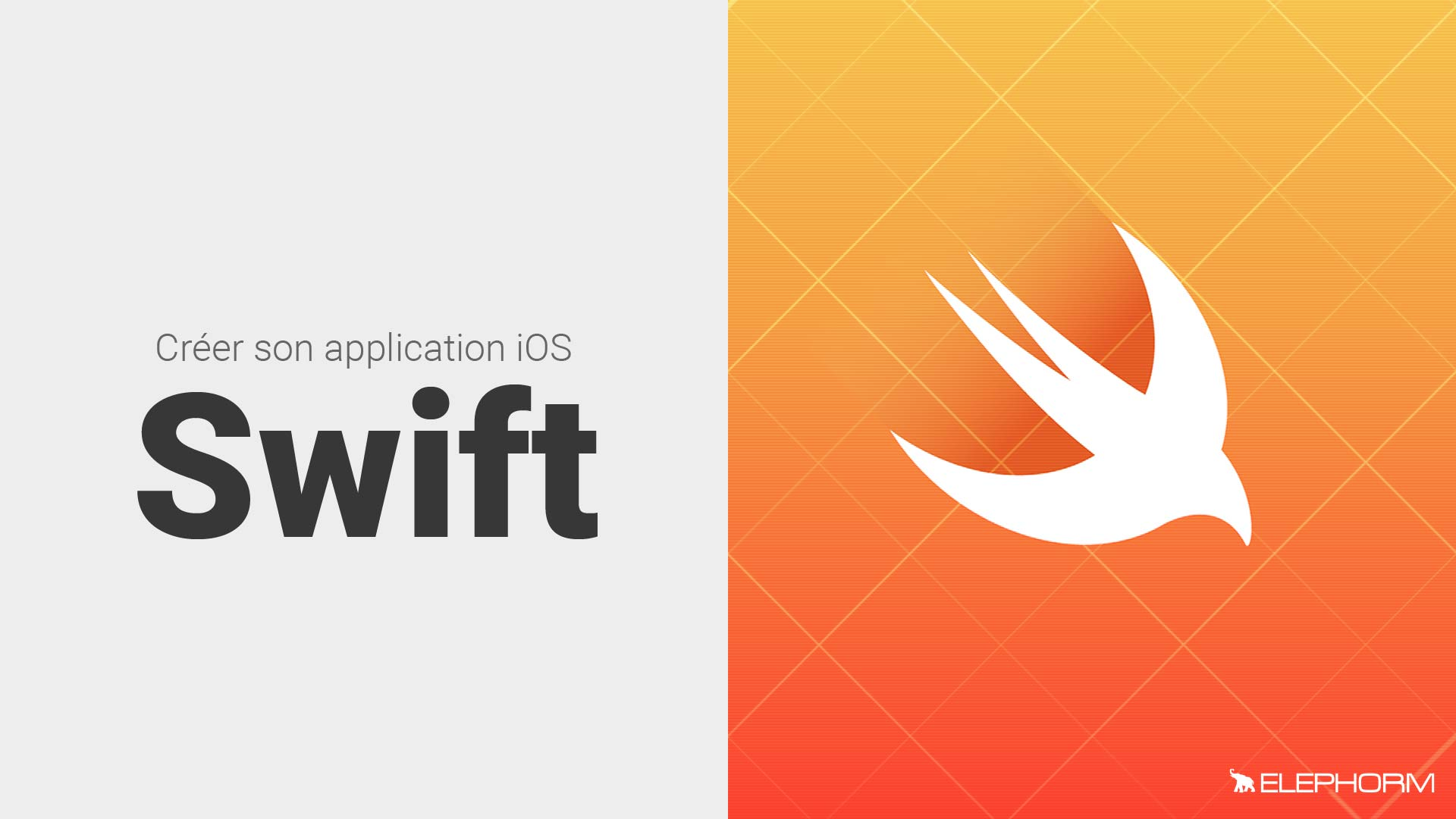 Créer son application iOS avec Swift