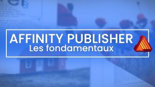 Apprendre Affinity Publisher