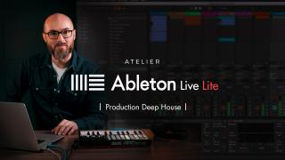 Ableton Live Lite - Atelier production deep house