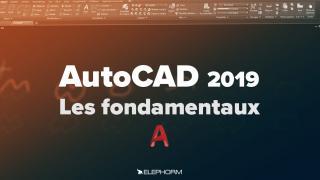 AutoCAD 2019 - Les fondamentaux