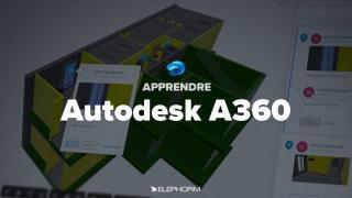 Apprendre Autodesk A360