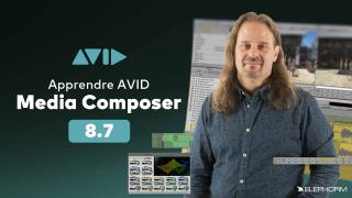Apprendre AVID Media Composer 8.7