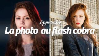 Apprendre la photo au flash cobra