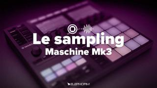 Apprendre Maschine MK3 - Le sampling