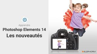 Apprendre Photoshop Elements 14