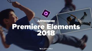 Apprendre Premiere Elements 2018