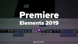Apprendre Premiere Elements 2019