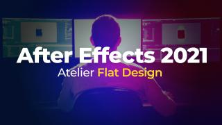 After Effects 2021 - Atelier flat design